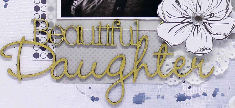 Beautiful Daughter - Anita Bownds 2015 feb Scrapfx DT (7)