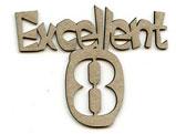 Excellent 8
