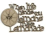 When life hands you lemons phrase