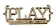 {Play....